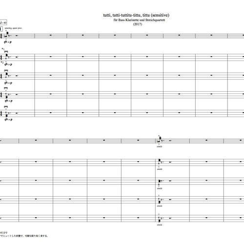 tutti, tutti-tuttitu-tittu,tittu(sensitive) for Bass-Cl. and String quartet(2017)