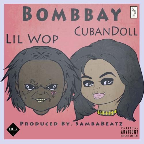 BombBay - Lil Wop Feat. Cuban Doll (Prod.by Samba Beatz)