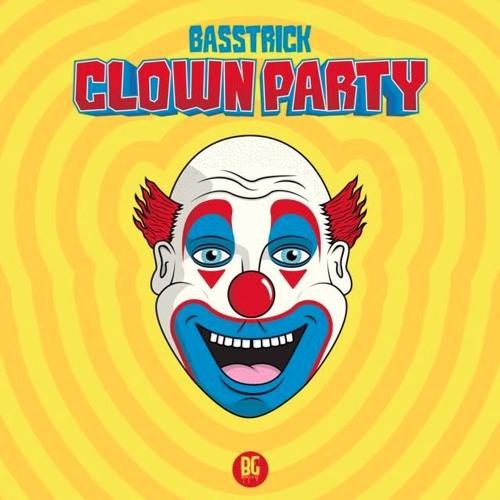 Basstrick - Clown Party