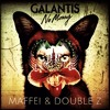 Galantis - No Money (Maffei & DOUBLEZ) {**FREE DOWNLOAD**}