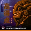 CryJaxx - Black Eyes And Blue