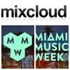 Miami Music Week Mixx........Live from South Beach