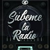 DJ GO - Subeme La Radio Mix