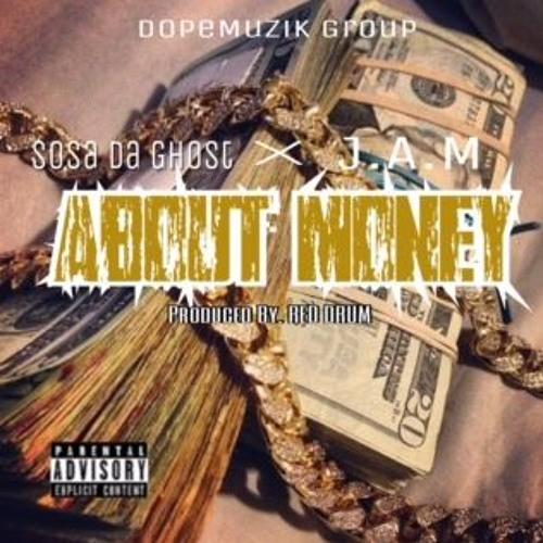 Sosa Da Ghost - About Money