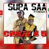 Supa Saa ft Nega Don - Crase 4 U (Official Audio 2017)