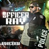 OFFICER RAY.mp3