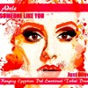 ADELE - SOMEONE LIKE YOU (JUST OLIVER BANGING EGYPTIAN DUB EMOTIONAL TRIBAL DRUMS) FREE DOWNLOAD