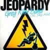 Greg Kihn Band - Jeopardy (SL Sky Mix)