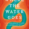 Where the Water Goes by David Owen, read by Fred Sanders