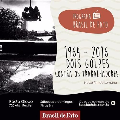 Ouça o Programa Brasil de Fato - edição Pernambuco - 01/04/17