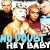 No Doubt - Hey Baby (MVRK REMIX)// FREE DL