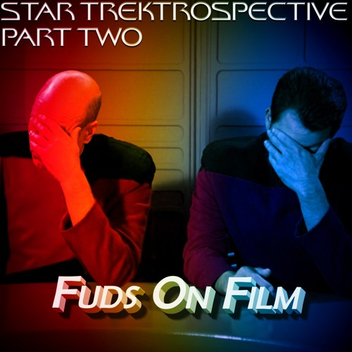 Star Trekrospective Part Two