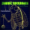 Musical Mouse-Zombie Cockroach(Dedicated to Domination)
