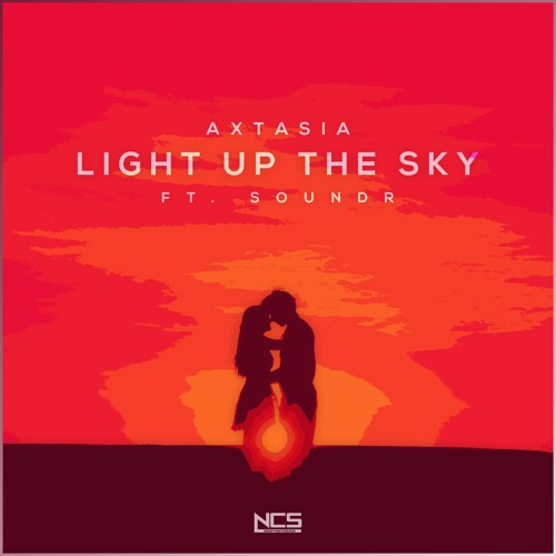 Axtasia - Light Up The Sky (feat. Soundr) [NCS Release]