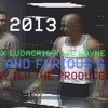 Ludacris feat. Eminem & Lil Wayne - Fast and Furious 6 Soundtrack 2013! (Prod. By ILU The Producer)