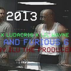 Ludacris feat. Eminem & Lil Wayne - Fast and Furious 6 Soundtrack 2013! (Prod. By ILU The Producer)