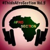 Download #ThisisAfrosection Vol. 5 Hosted by @DJQDEX Mp3