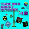 TKDF Mix Guest Episode #16 (The New Start of End)