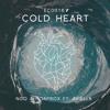 NGO & Hoaprox - Cold Heart Ft. Aviella
