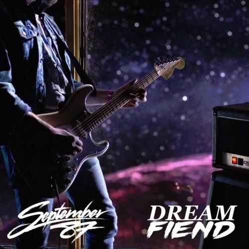 September 87 - Bad Dream Baby (Dream Fiend Cut)