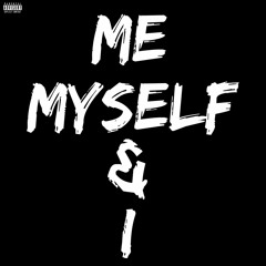 Young Squid Feat. Sahar K - Me, Myself & I (Cover)