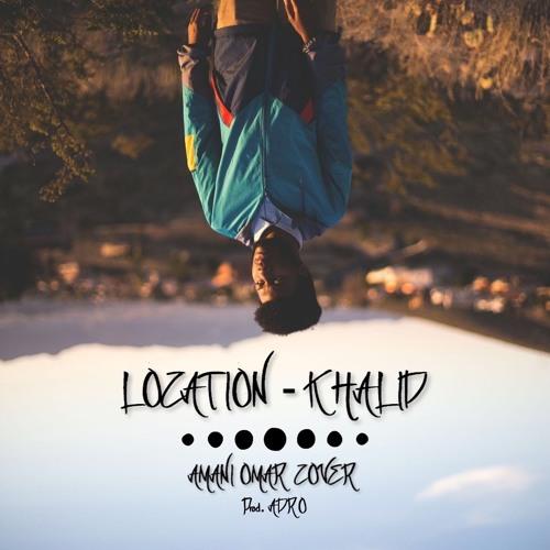 Location - Khalid
