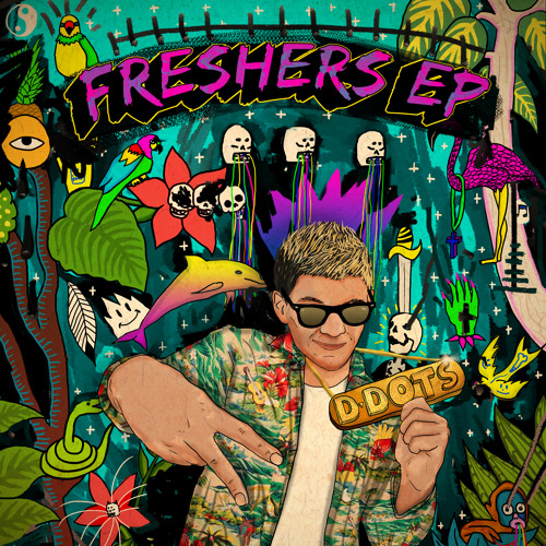 D-DOTs - Freshers EP