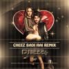 Cheez Badi Hai Remix [SDM] DJ SD