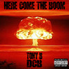 DCB X Tony B - Here Come The Boom