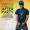 Dorrough + Falcons - After Party (Danny Grooves Mashup)
