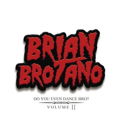 Do You Even Dance Bro. Volume 2