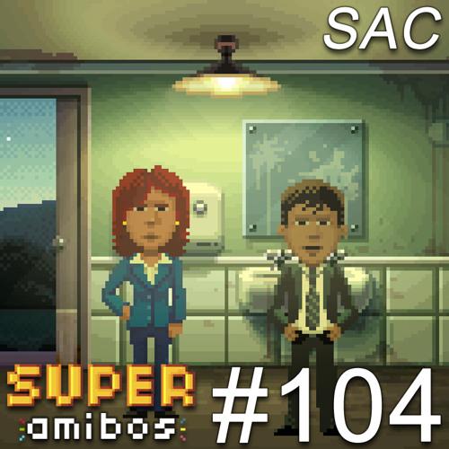 SAC 104 - Trainspotting 2, Thimbleweed Park, Stories Untold