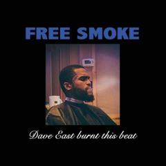 Dave East- Free Smoke