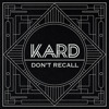 KARD - Don`t Recall (Hidden Ver.)