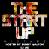 The Start Up Mixtape- DJ AKS Hosted By Sunny Malton
