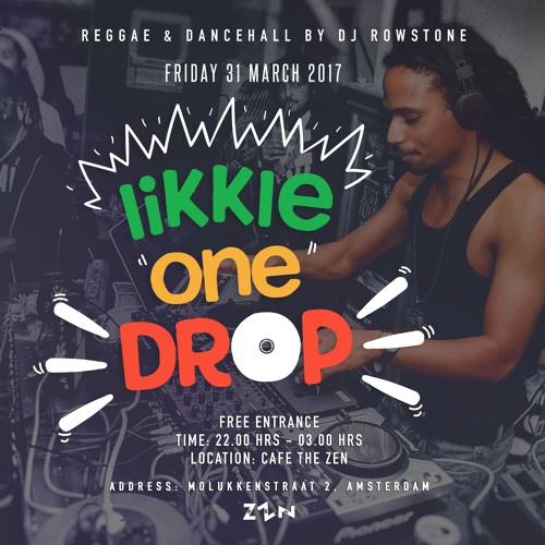 DJ Rowstone live set: Likkle One Drop - Cafe The Zen 31/03/2017