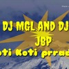 O palan hare DJ Mgl and Dj Ankit jbp.mp3