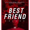 Enlace - Best Friend (Prod. Héctor Herrera)