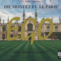 Die-Mondez-Ego(feat.Le Paris)(Prod.Zoocci Coke Dope)