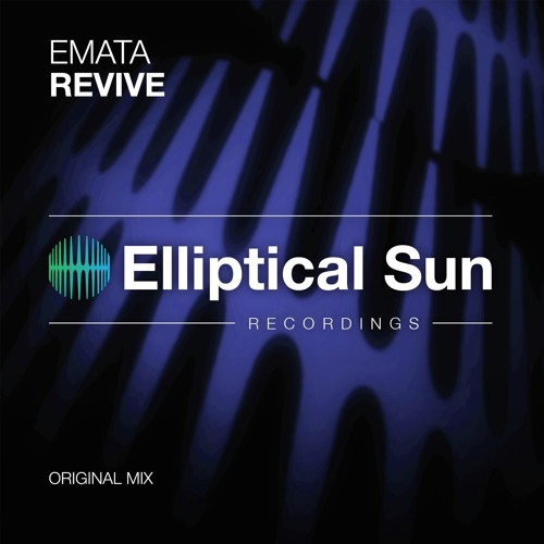 Emata - Revive [ OUT NOW ]