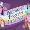 Friendship Through The Ages-Cover