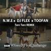 #NweDjFlexChallenge - DJ Flex Teré Teré Afrobeat Ft TooFan