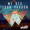 Kataa - We Beg Your Pardon - #60 Traxsource House Top 100
