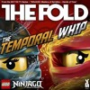LEGO NINJAGO- The Temporal Whip (FULL SONG) By THE FOLD