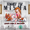 Alexis & Fido Ft. Bad Bunny - Tócate Tu Misma (www.GotDembow.net)