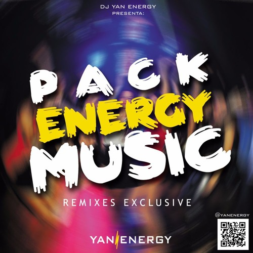 PACK ENERGY MUSIC 2017 by DJ YAMPI OFFICIAL ✅ | Free Listening on
