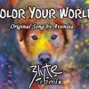 Color Your World - Avondela (Blyte Bootleg)