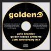 Pete Bromley - Golden Trance Anthems 1998-2003