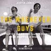 The Whenever Guys (Childish Gambino feat. Chance The Rapper X DSUL)
