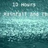 10 Hours Heavy Rainfall with Thunder Ambient Sleep Sounds la lluvia del sueño tormenta Thunderstorm